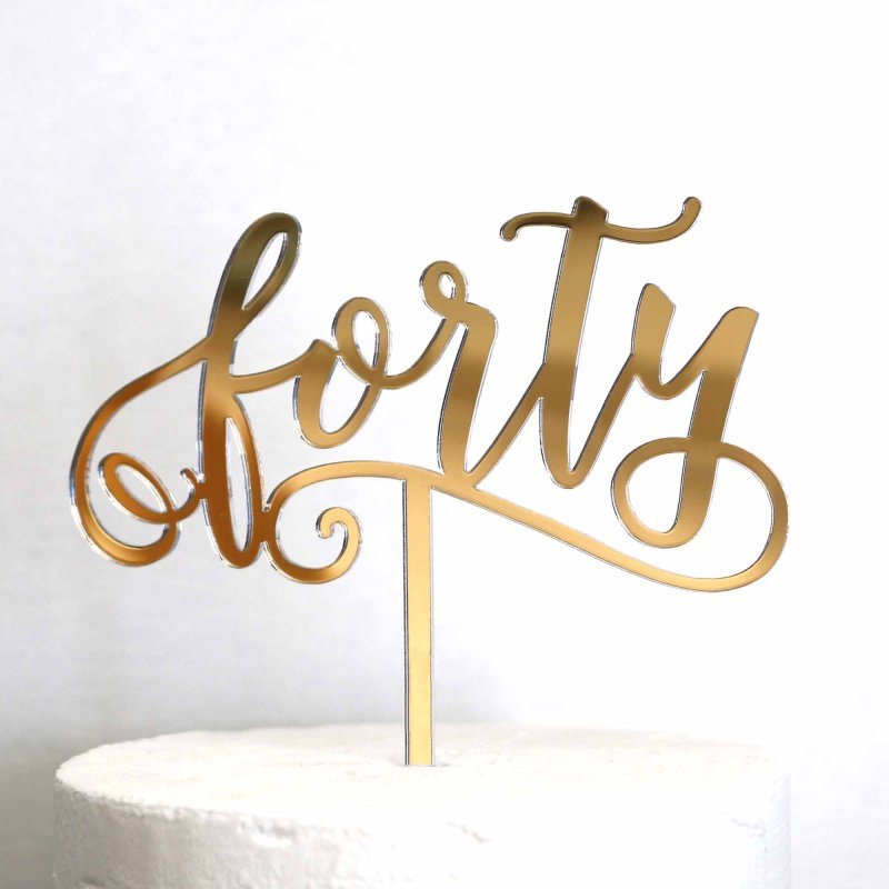 Cursive Quot Forty Quot Acrylic Cake Topper Lollipop Cake Supplies